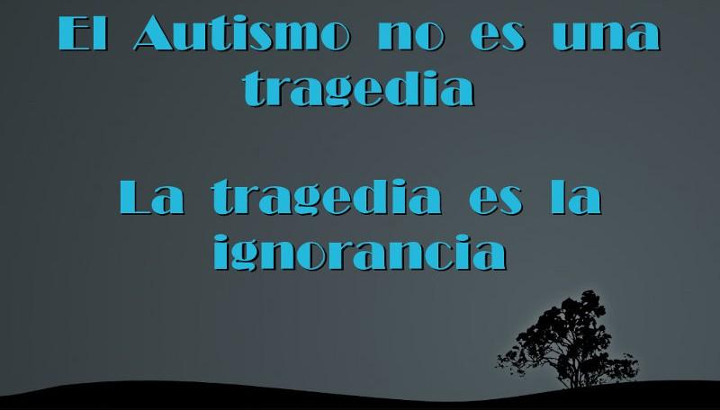el autismo no es una tragedia