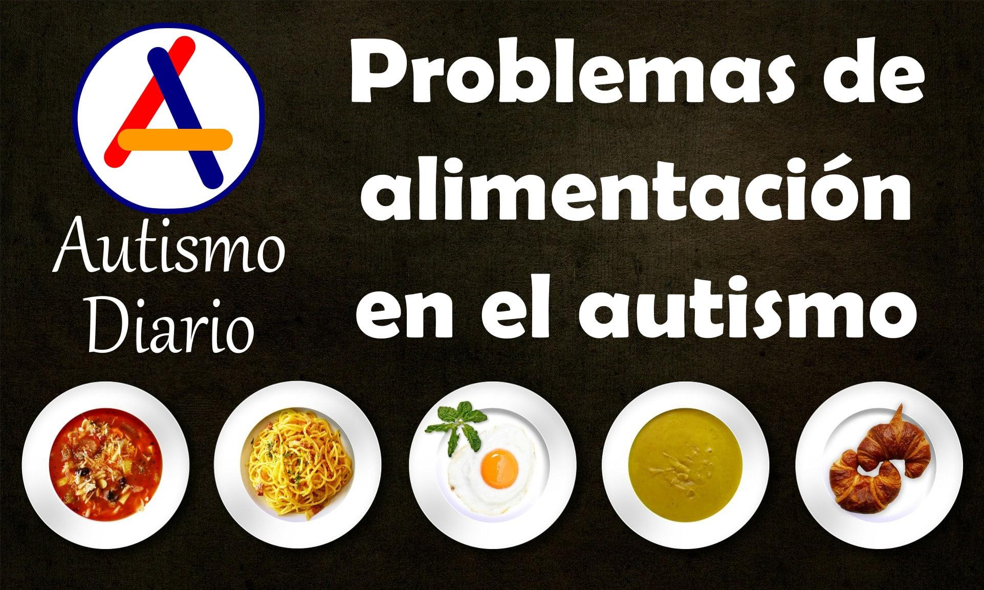 problemas de alimentacion en el autismo